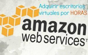 Escritorios virtuales Amazon para trabajar en la nube por horas