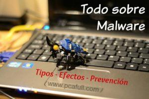 Malware definición, tipos y como eliminar de nuestra PC